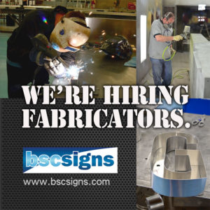 BSC Signs is Hiring Fabricators